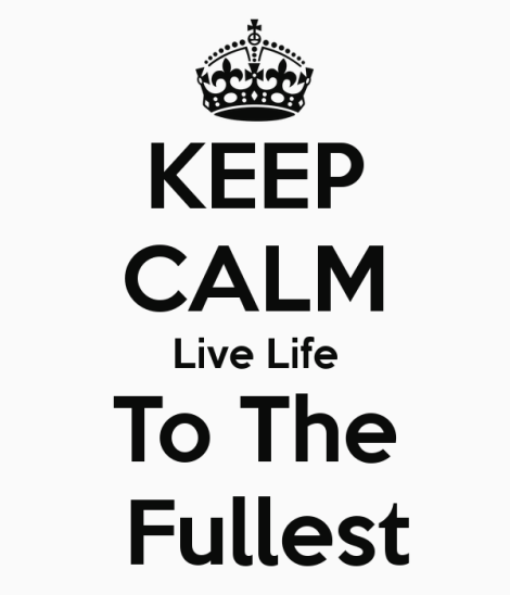 Keep Calm And Live
